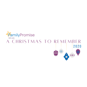 A Christmas to Remember - Donation Drive @ Family Promise Salt Lake